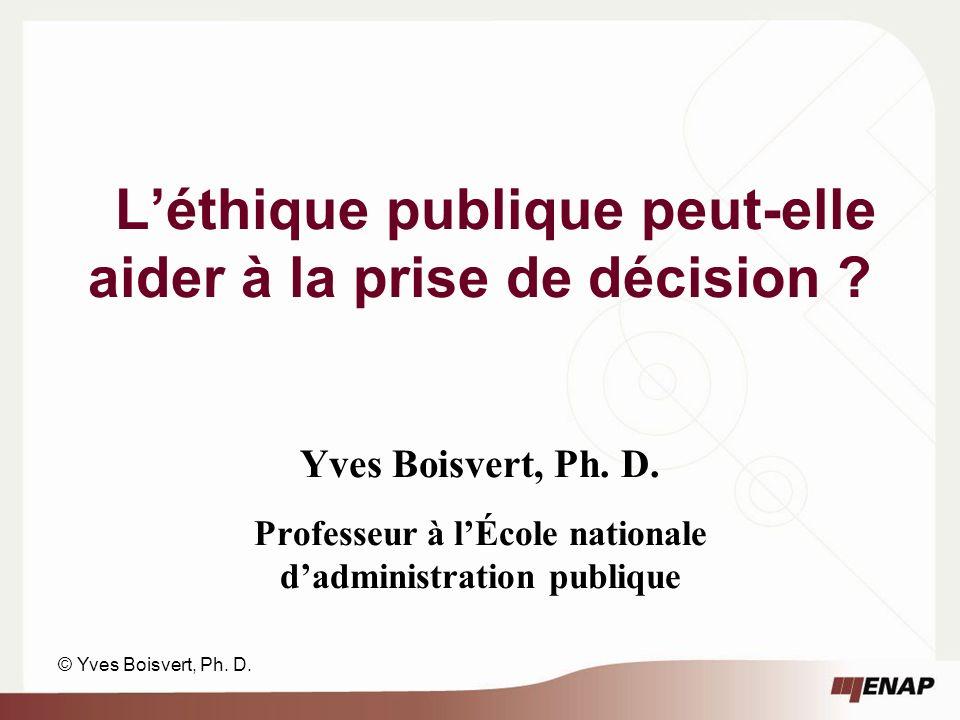 Léthique publique peut-elle aider à la prise de décision .