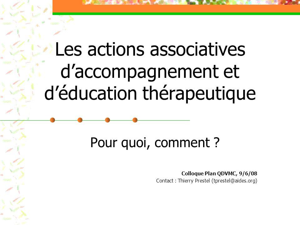 Les actions associatives daccompagnement et déducation thérapeutique Pour quoi, comment .