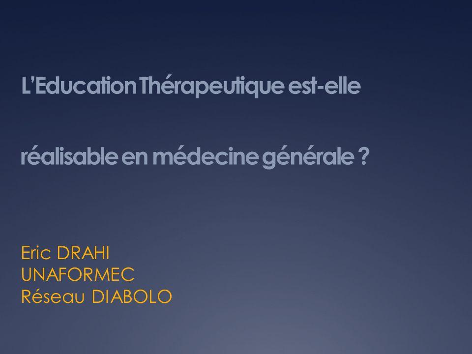LEducation Thérapeutique est-elle réalisable en médecine générale .