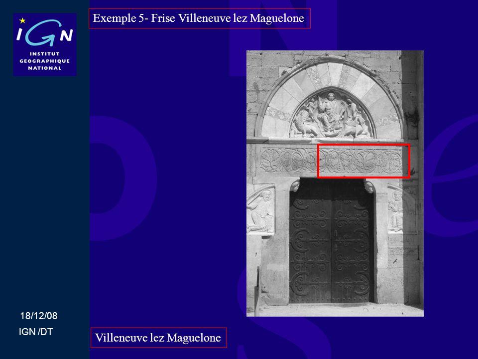 18/12/08 IGN /DT Exemple 5- Frise Villeneuve lez Maguelone Villeneuve lez Maguelone