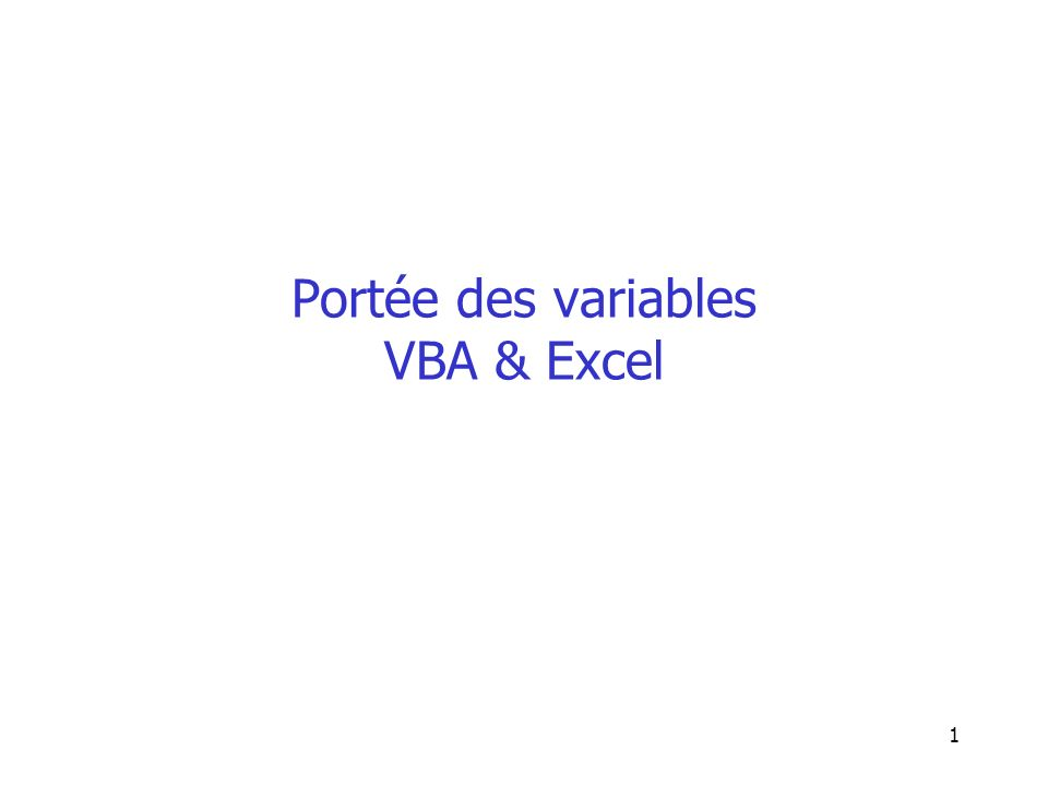 12 Portée des variables : Exo Sub ex1() Dim i As Integer i = 3 End Sub Sub ex2() MsgBox (i) End Sub On exécute ex1 puis ex2, que va afficher ex2 ?