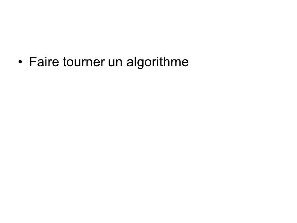Faire tourner un algorithme