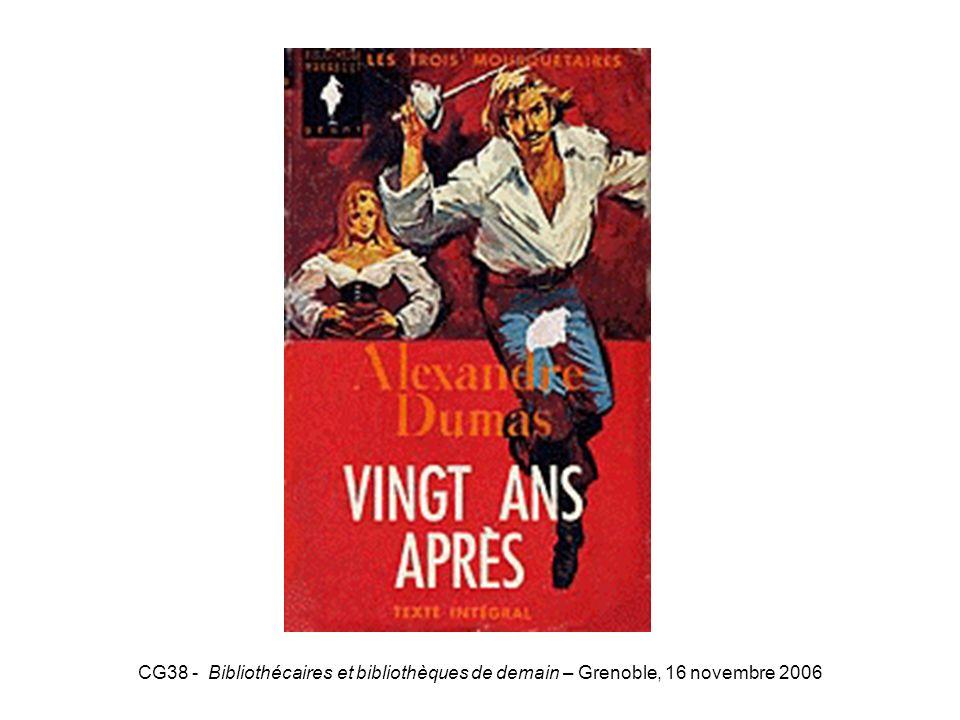 CG38 - Bibliothécaires et bibliothèques de demain – Grenoble, 16 novembre 2006 20ansaprès