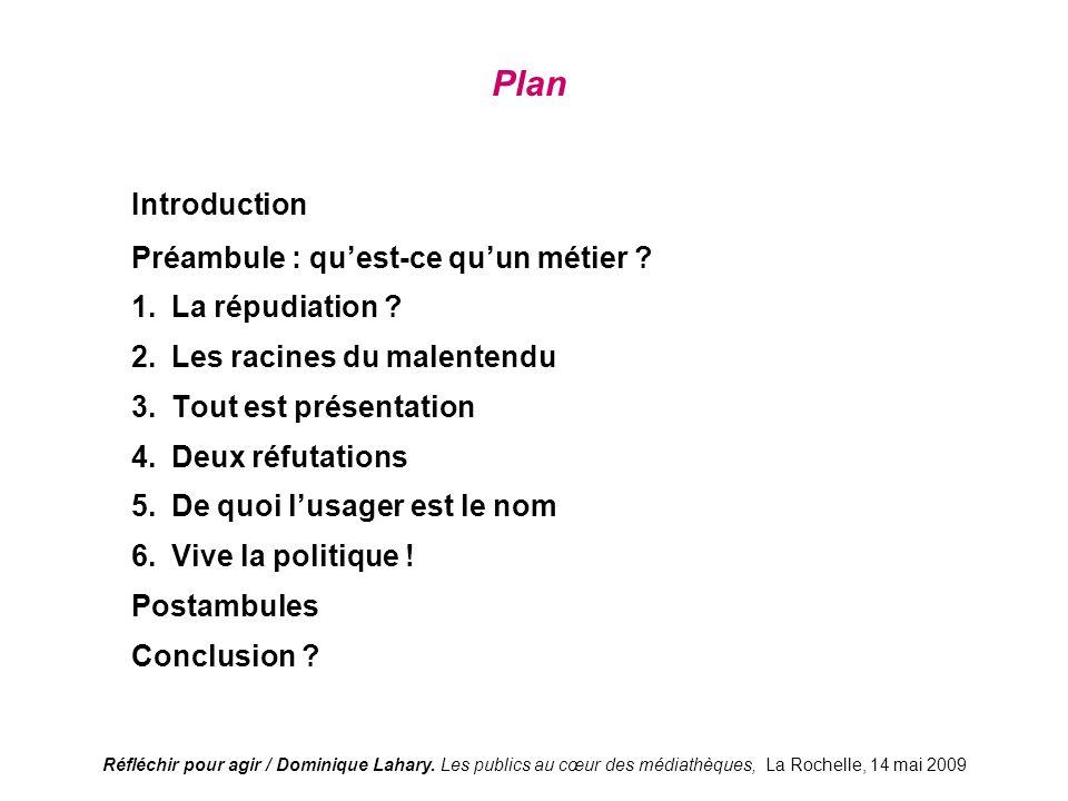 Réfléchir pour agir / Dominique Lahary.