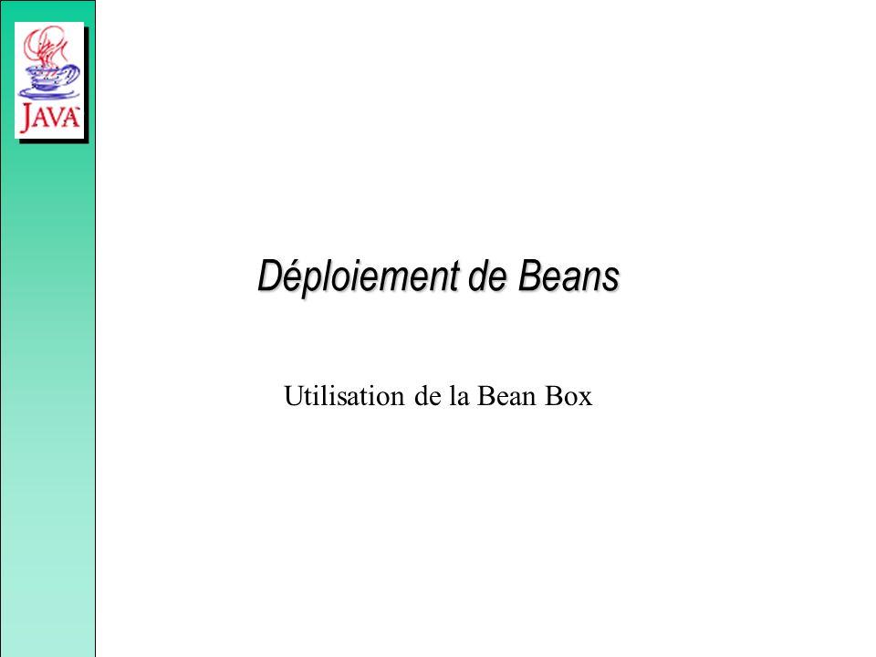 Déploiement de Beans Utilisation de la Bean Box