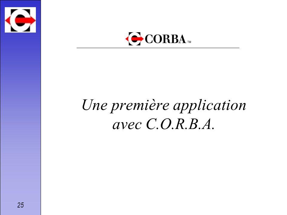 25 Une première application avec C.O.R.B.A.