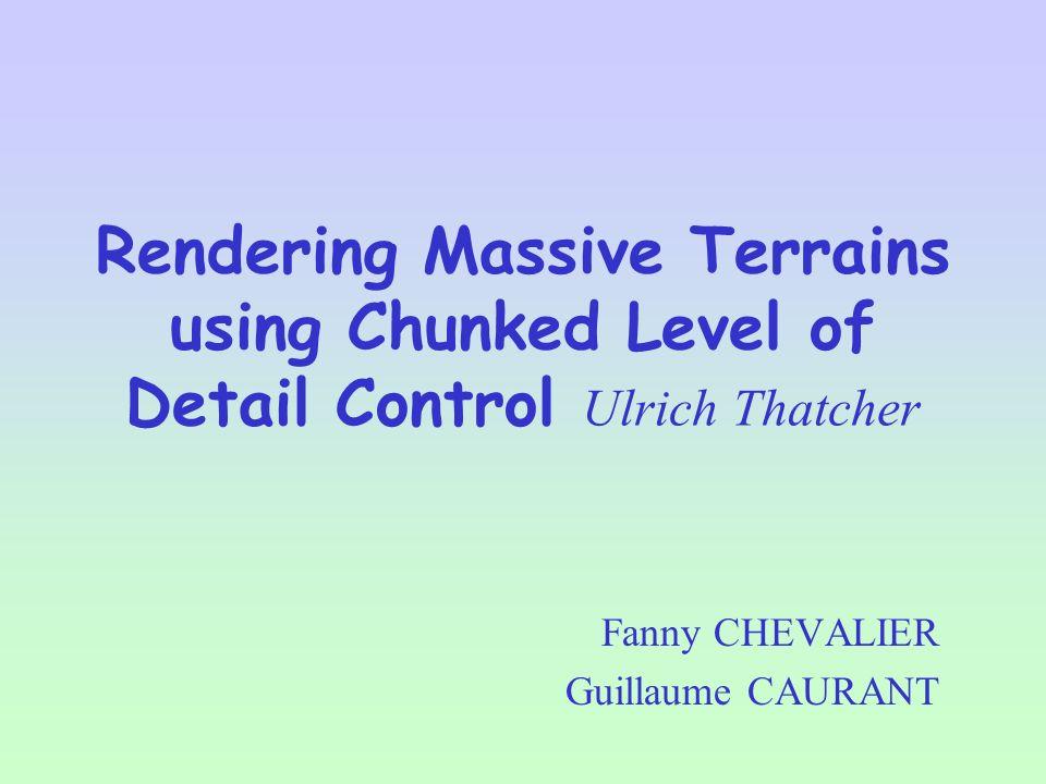 dépendant de langle de vue ROAMing Terrain (M. Duchaineau)