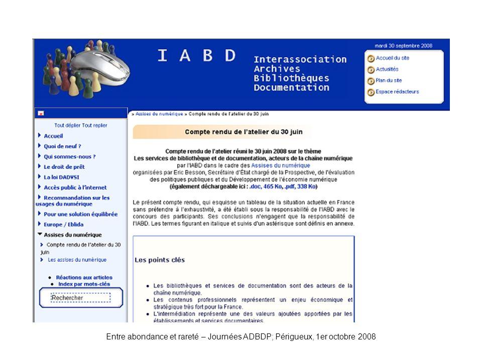 Entre abondance et rareté – Journées ADBDP; Périgueux, 1er octobre 2008 IABD-Atelier