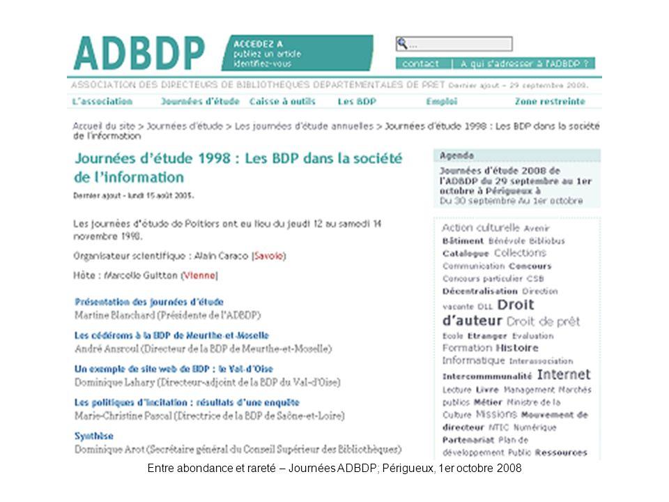 Entre abondance et rareté – Journées ADBDP; Périgueux, 1er octobre 2008 ADBDP-JE1998