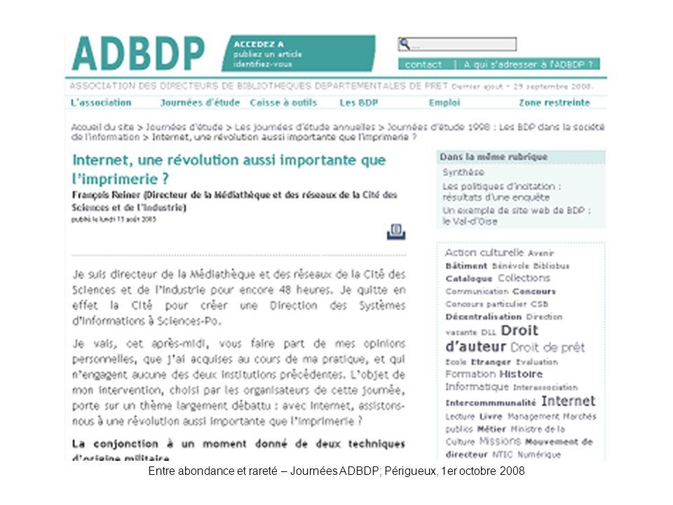 Entre abondance et rareté – Journées ADBDP; Périgueux, 1er octobre 2008 ADBDP-JE1998-Reiner
