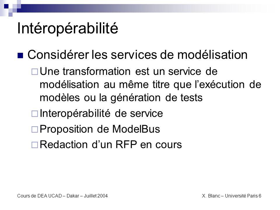 Cours de DEA UCAD – Dakar – Juillet 2004X. Blanc – Université Paris 6 Bilan Que faut-il retenir ?