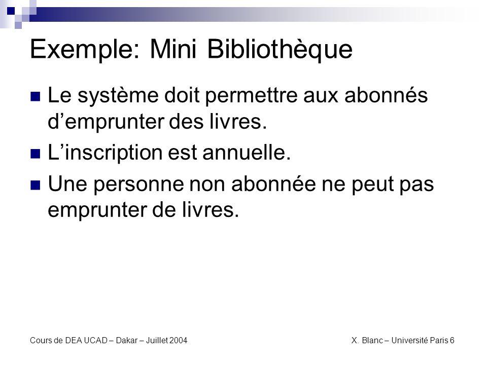 Cours de DEA UCAD – Dakar – Juillet 2004 X. Blanc – Université Paris 6 Use Case Diagram
