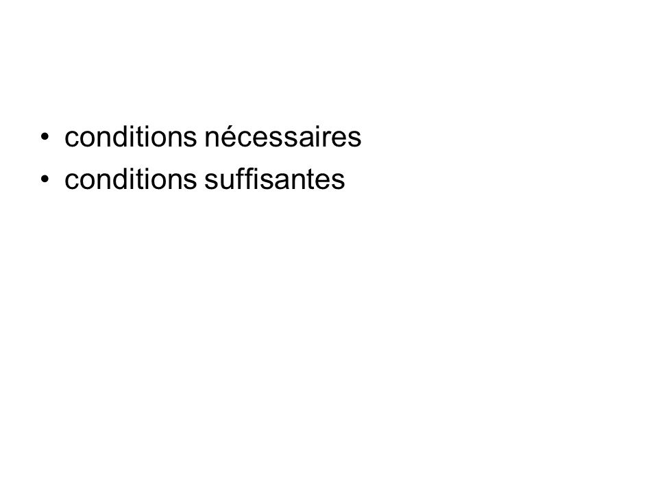 conditions nécessaires conditions suffisantes