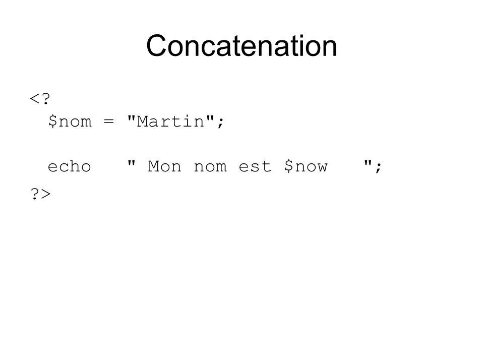 Concatenation <? $nom =