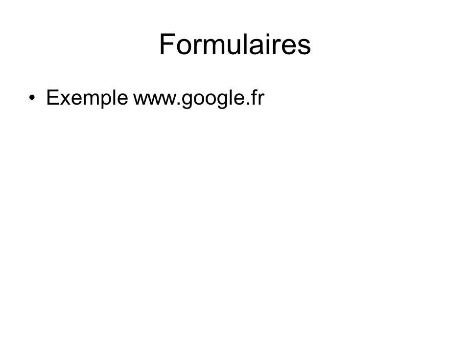Formulaires Exemple www.google.fr