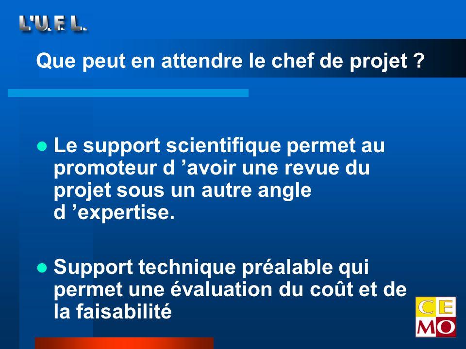 Le support scientifique permet au promoteur d avoir une revue du projet sous un autre angle d expertise.