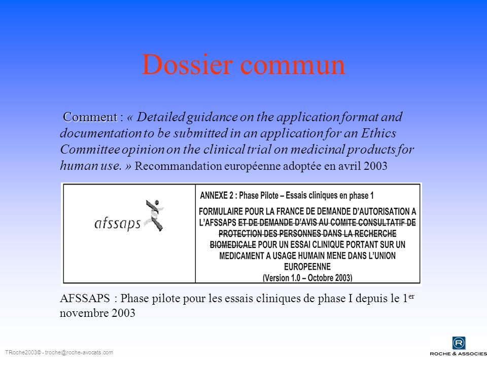 Dossier commun Comment Comment : « Detailed guidance on the application format and documentation to be submitted in an application for an Ethics Commi