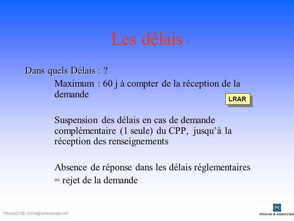 Les délais Dans quels Délais : Dans quels Délais : .
