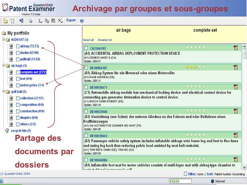 PatentExaminer Archivage par groupes et sous-groupes Partage des documents par dossiers
