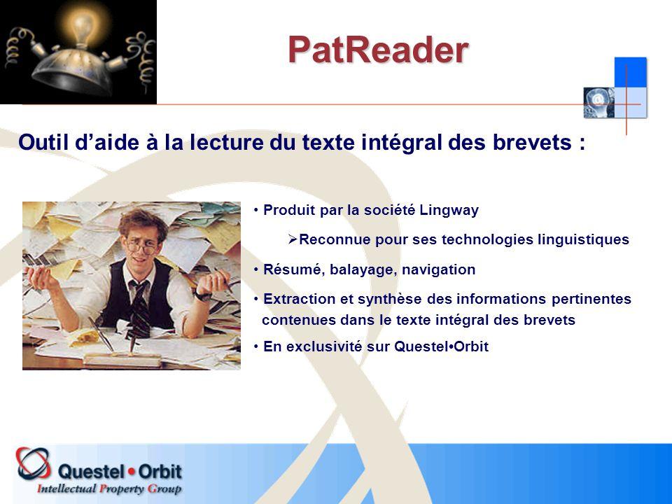 PatReader Outil daide à la lecture du texte intégral des brevets : Produit par la société Lingway Reconnue pour ses technologies linguistiques Résumé,
