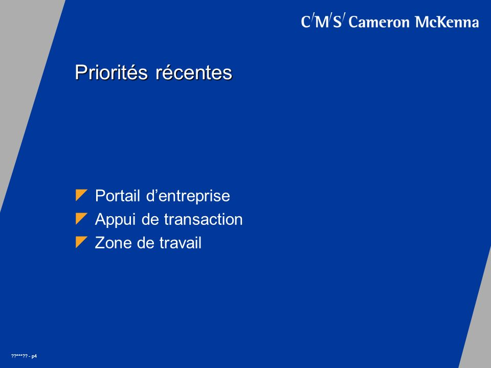 *** - p4 Priorités récentes Portail dentreprise Appui de transaction Zone de travail