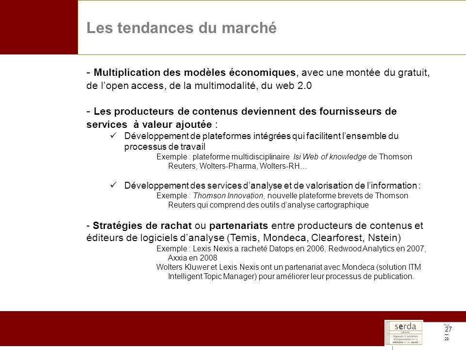 Page 29 27 Les tendances du marché - Multiplication des modèles économiques, avec une montée du gratuit, de lopen access, de la multimodalité, du web