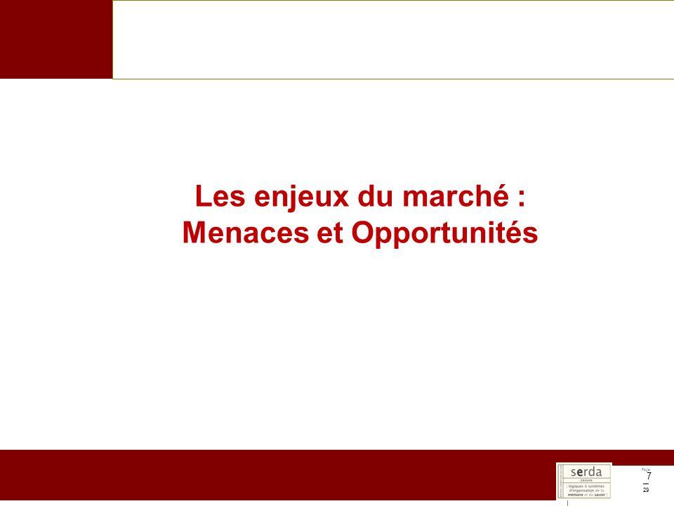 Page 29 7 Les enjeux du marché : Menaces et Opportunités
