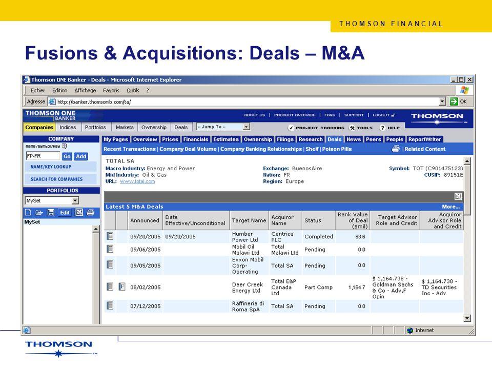 T H O M S O N F I N A N C I A L Fusions & Acquisitions: Deals – M&A