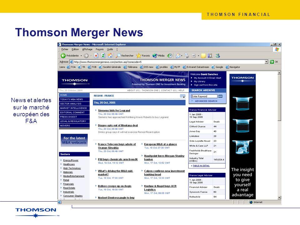T H O M S O N F I N A N C I A L Thomson Merger News News et alertes sur le marché européen des F&A