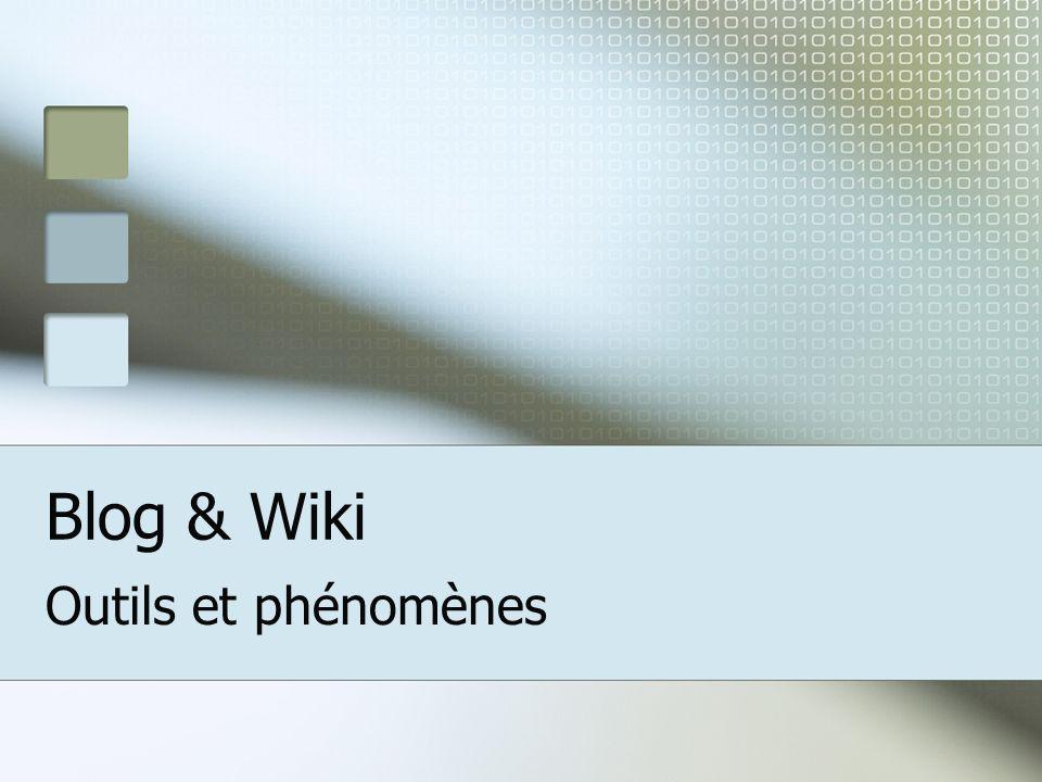 Blog & Wiki Outils et phénomènes