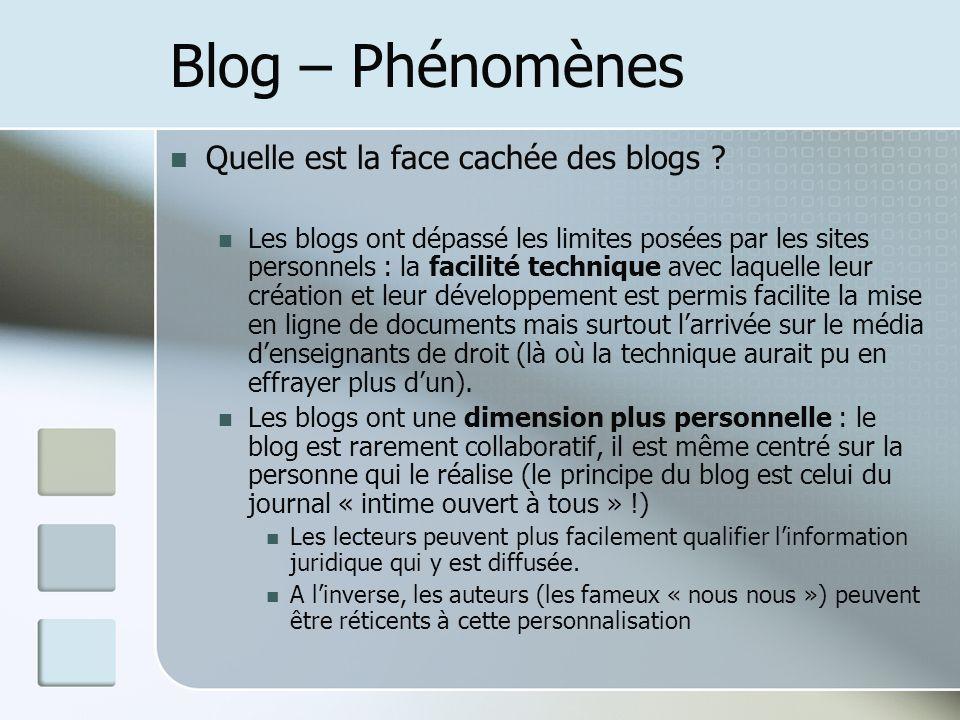 Blog – Phénomènes Quelle est la face cachée des blogs .
