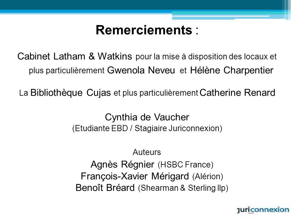 Remerciements : Cabinet Latham & Watkins pour la mise à disposition des locaux et plus particulièrement Gwenola Neveu et Hélène Charpentier La Bibliot