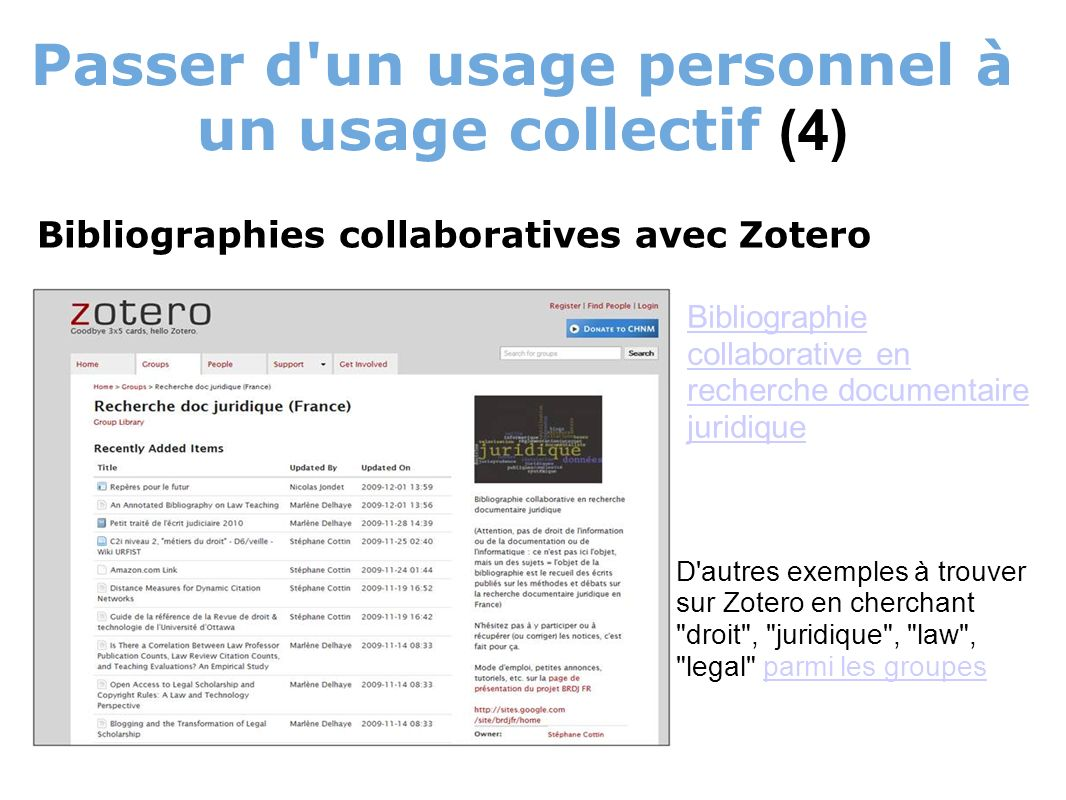 Passer d'un usage personnel à un usage collectif (4) Bibliographies collaboratives avec Zotero Bibliographie collaborative en recherche documentaire j