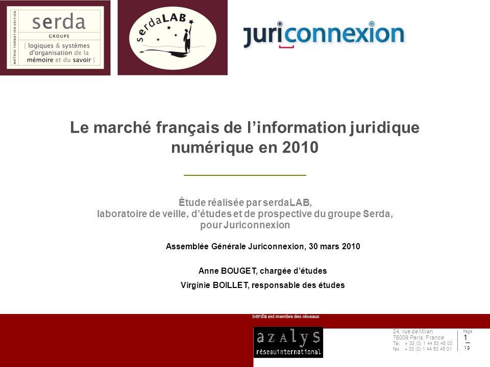 serda est membre des réseaux Page 19 24, rue de Milan 75009 Paris, France Tél. : + 33 (0) 1 44 53 45 00 fax. : + 33 (0) 1 44 53 45 01 1 Le marché fran
