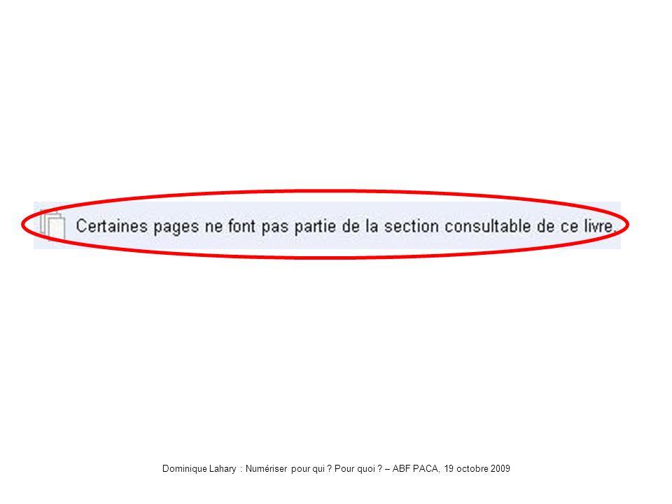 Dominique Lahary : Numériser pour qui Pour quoi – ABF PACA, 19 octobre 2009 Google-QuicheDétail