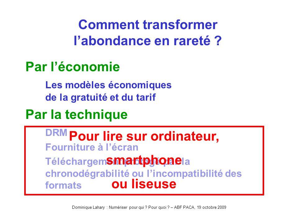 Dominique Lahary : Numériser pour qui . Pour quoi .