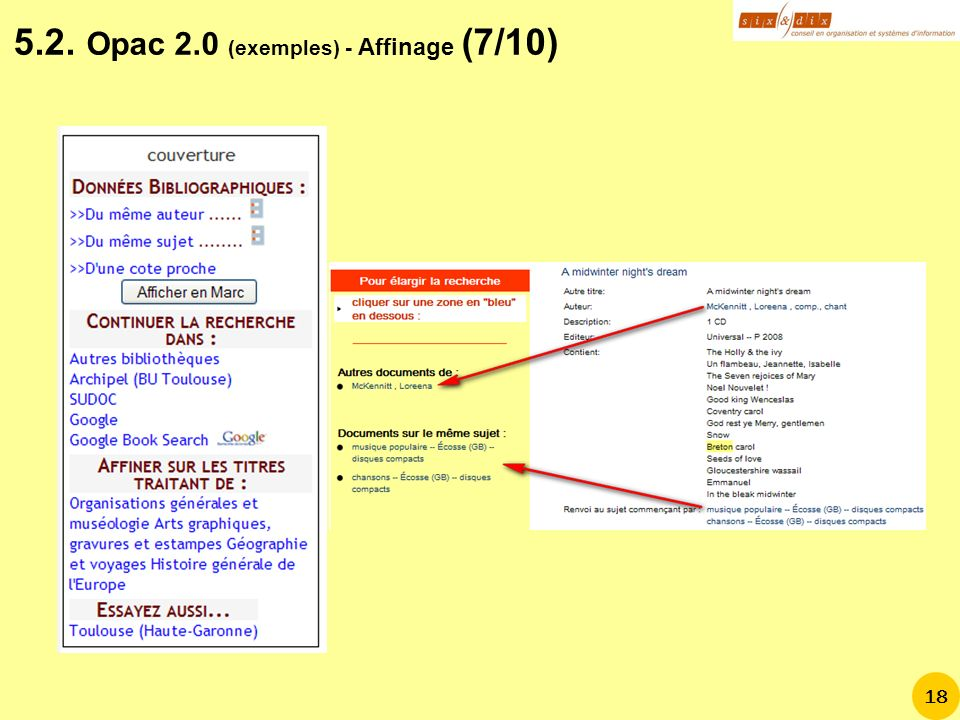 18 5.2. Opac 2.0 (exemples) - Affinage (7/10)