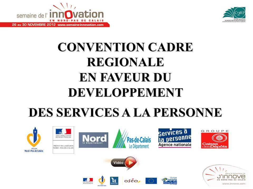 CONVENTION CADRE REGIONALE EN FAVEUR DU DEVELOPPEMENT DES SERVICES A LA PERSONNE