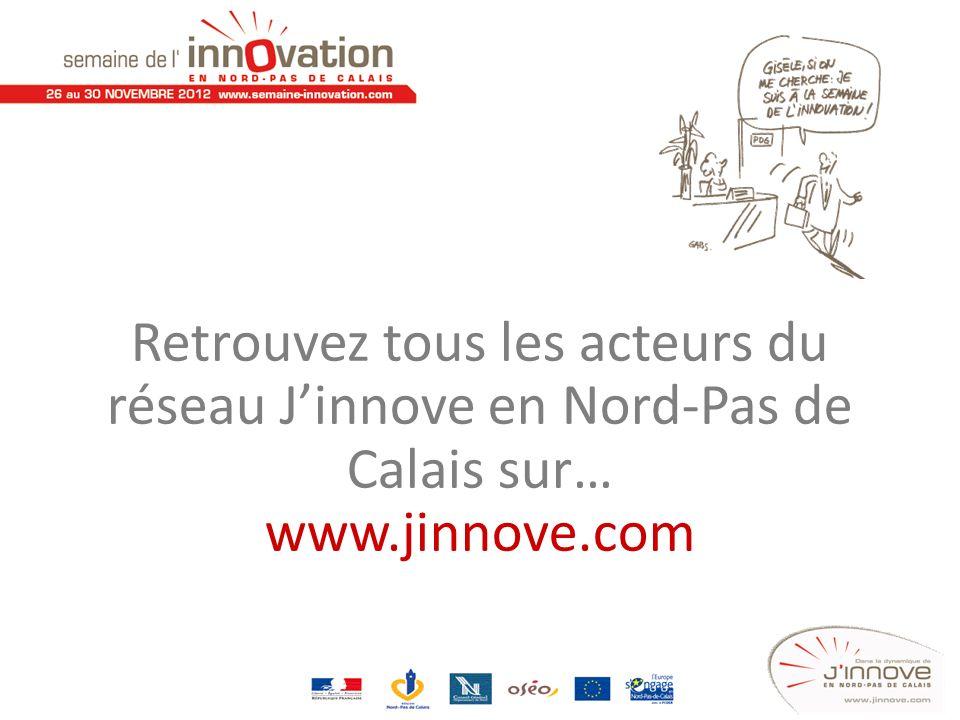 Retrouvez tous les acteurs du réseau Jinnove en Nord-Pas de Calais sur… www.jinnove.com