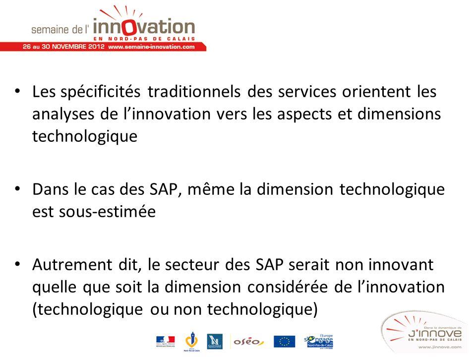 Les spécificités traditionnels des services orientent les analyses de linnovation vers les aspects et dimensions technologique Dans le cas des SAP, mê