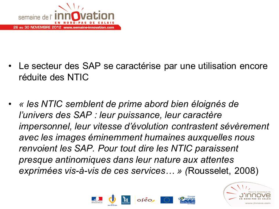 Le secteur des SAP se caractérise par une utilisation encore réduite des NTIC « les NTIC semblent de prime abord bien éloignés de lunivers des SAP : l