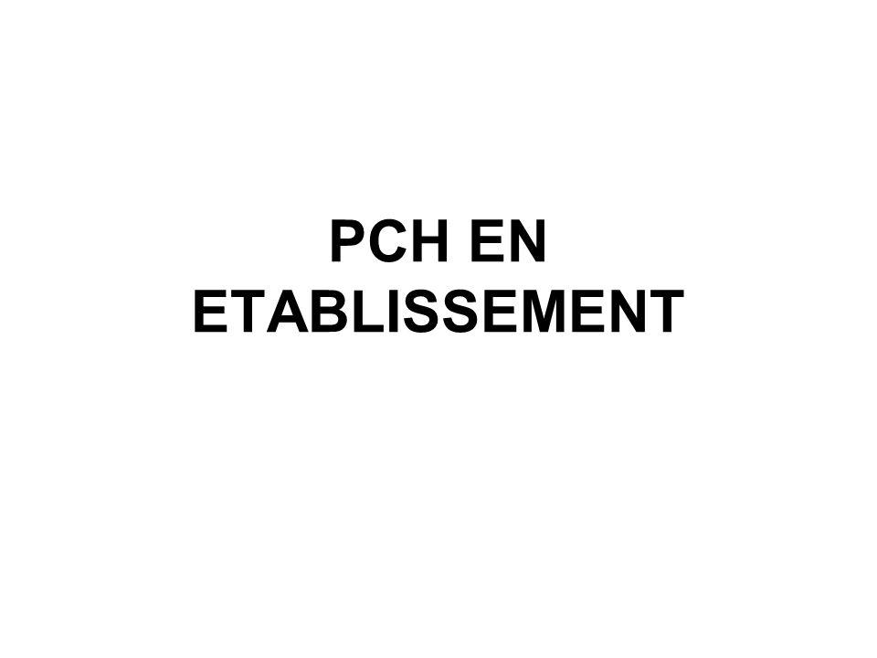 PCH en établissement - Sources légales Décret n°2007-158 du 5/02/2007 relatif à la PCH en établissement Arrêté du 19/02/07 modifiant l arrêté du 28/12/05 fixant les montants maximaux attribuables au titre de la PCH Arrêté du 19/02/07 modifiant l arrêté du 28/12/05 fixant les tarifs de la PCH mentionnés aux 2,3,4,5 de l article L 245-3 du CASF