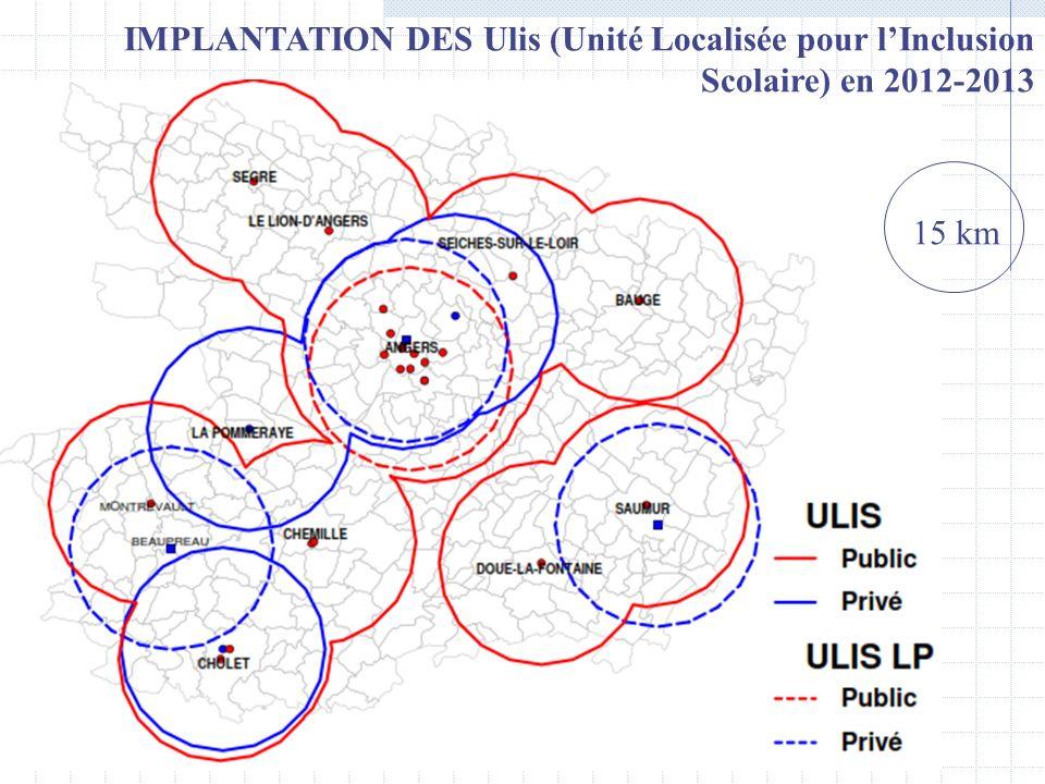 15 km IMPLANTATION DES Ulis (Unité Localisée pour lInclusion Scolaire) en 2012-2013