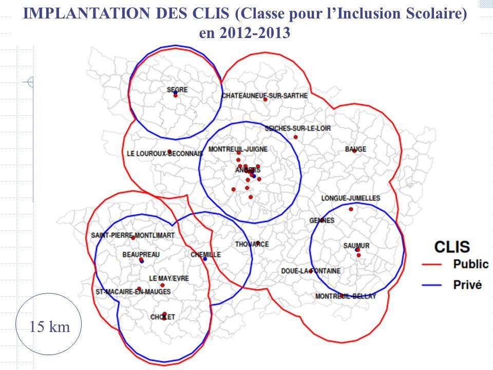 IMPLANTATION DES CLIS (Classe pour lInclusion Scolaire) en 2012-2013 15 km