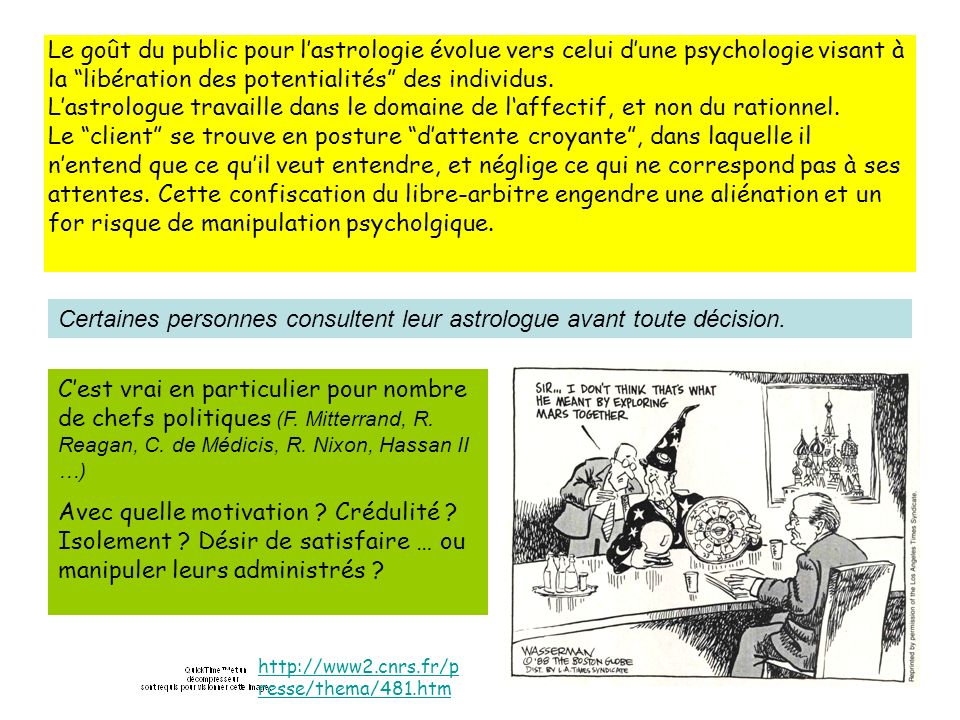 Le goût du public pour lastrologie évolue vers celui dune psychologie visant à la libération des potentialités des individus.