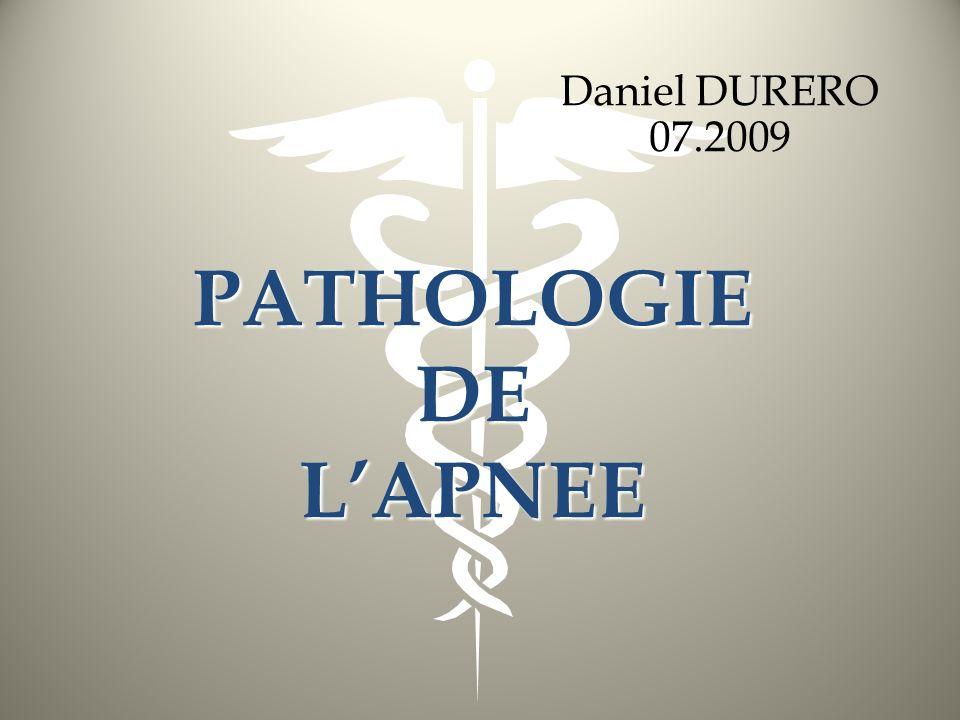 PATHOLOGIE DE LAPNEE Daniel DURERO 07.2009