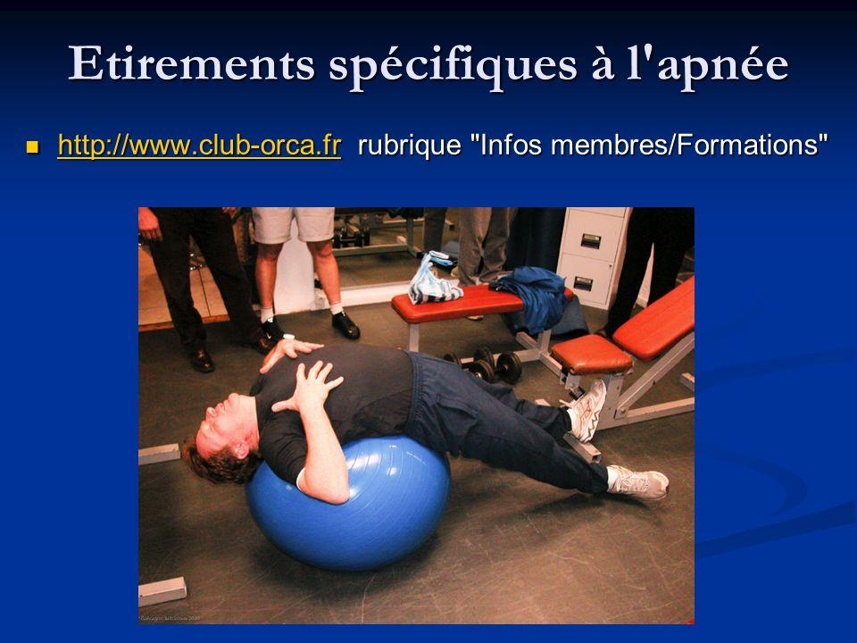 Etirements spécifiques à l'apnée http://www.club-orca.fr rubrique