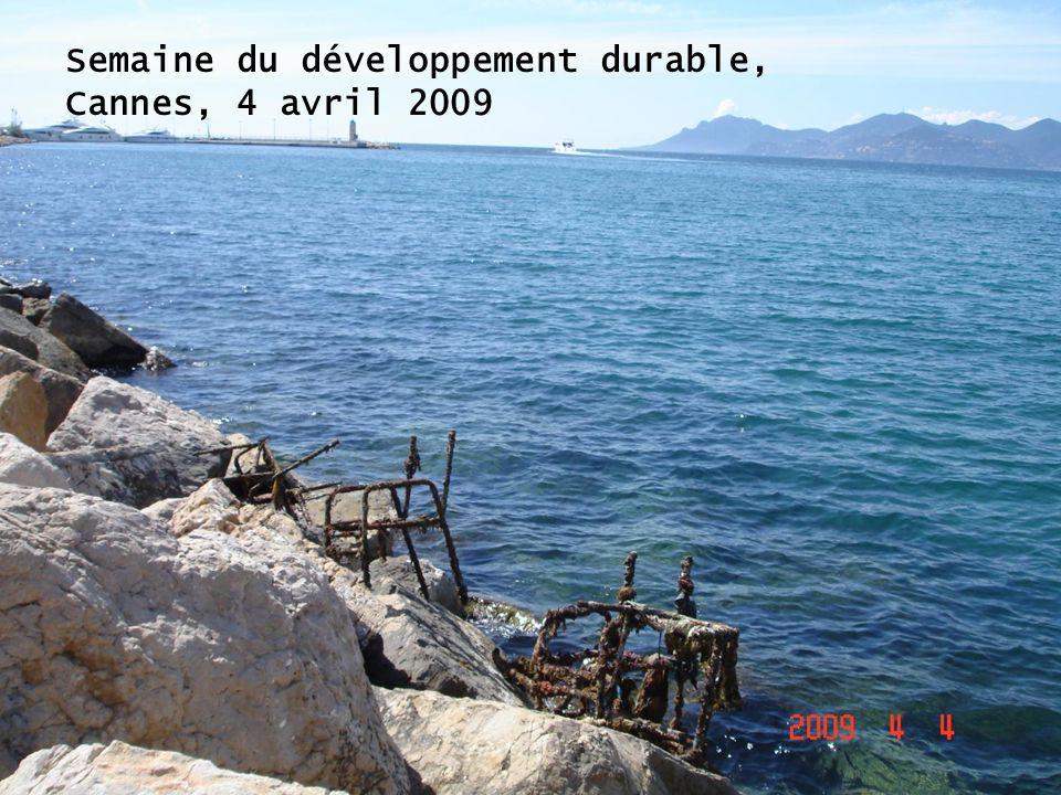 Semaine du développement durable, Cannes, 4 avril 2009
