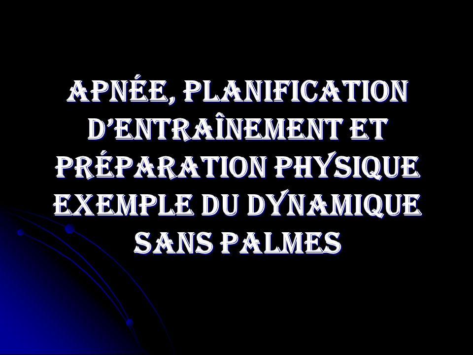 Apnée, planification dentraînement et préparation physique exemple du dynamique sans palmes