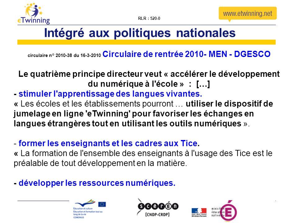 RLR : 520-0 circulaire n° 2010-38 du 16-3-2010 Circulaire de rentrée 2010- MEN - DGESCO Le quatrième principe directeur veut « accélérer le développement du numérique à l école » : […] - stimuler l apprentissage des langues vivantes.